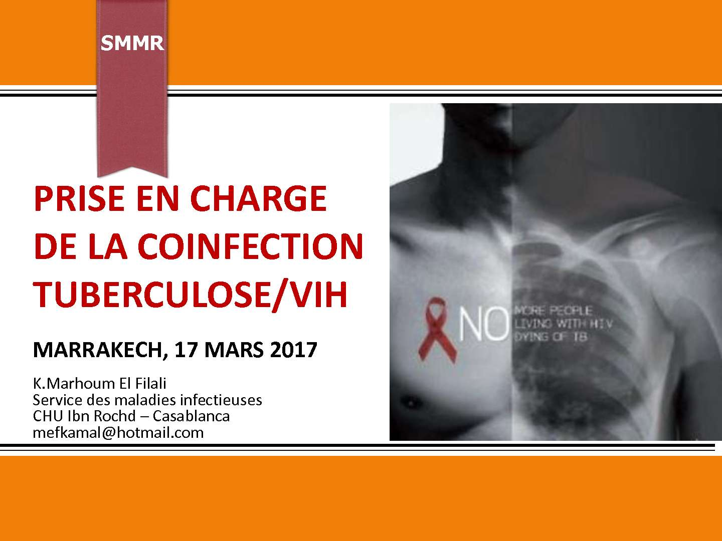 Prise en charge de la co-infection VIH-tuberculose. K. MARHOUM FILALI (Casablanca)