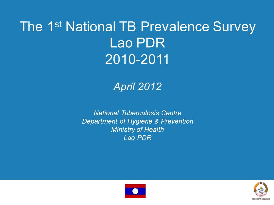 The 1st National TB Prevalence Survey