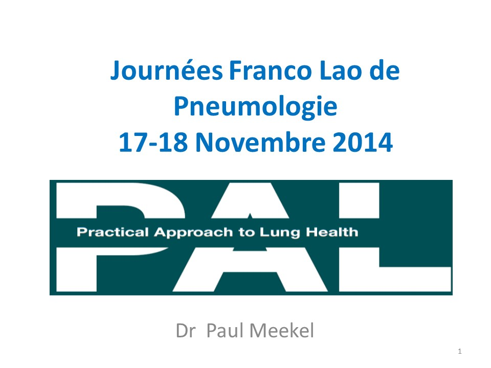 PAL Laos - Supervision et Perspectives. Paul Meekel