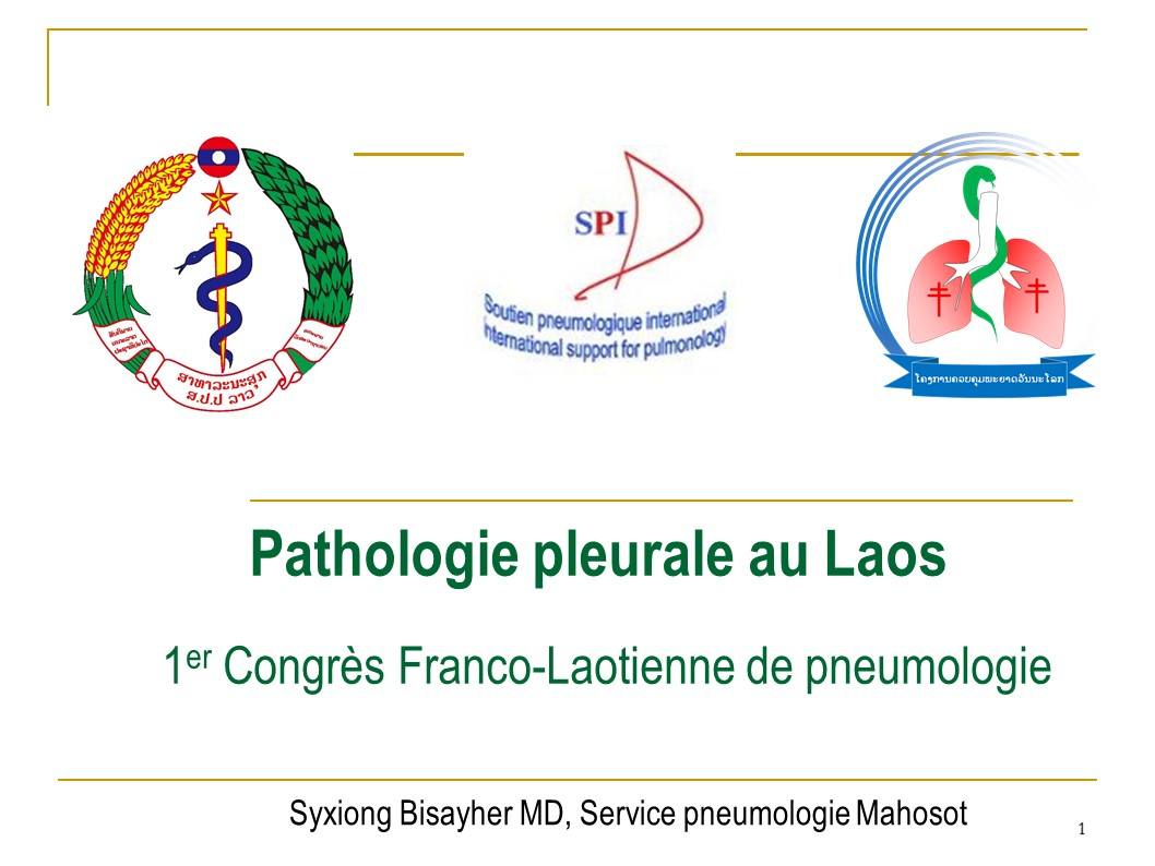 Pathologie pleurale au Laos. Syxiong Bisayher